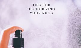 Rug Deodorizing Tips To Keep Your Rug Smelling Fresh